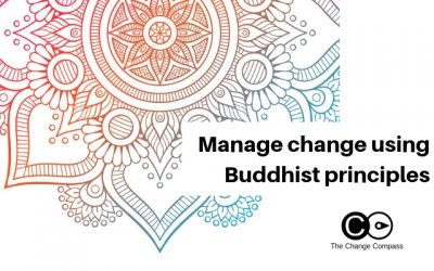 How to undergo and manage change using Buddhist principles